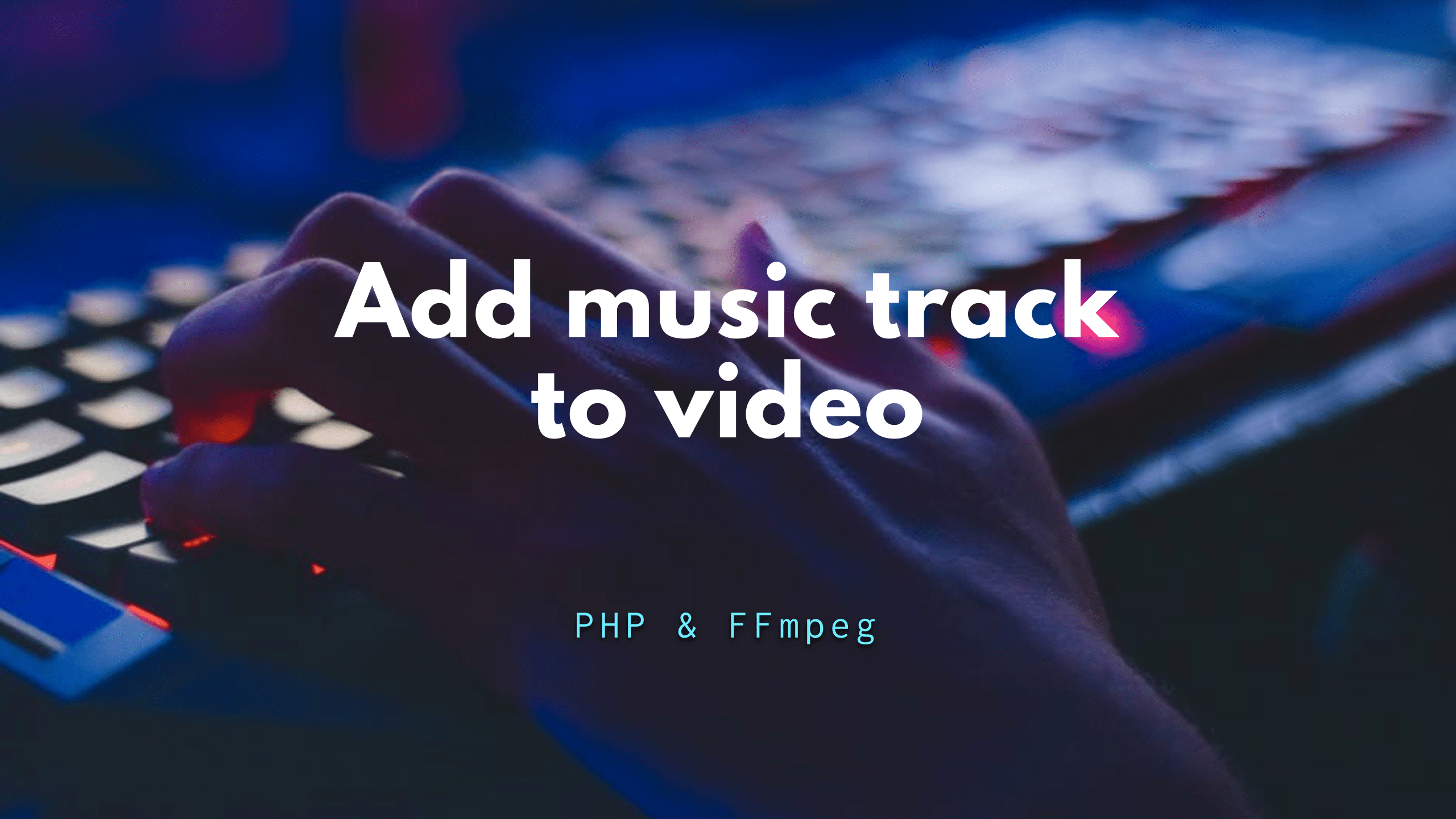 Add or Extract audio from video - PHP & FFmpeg