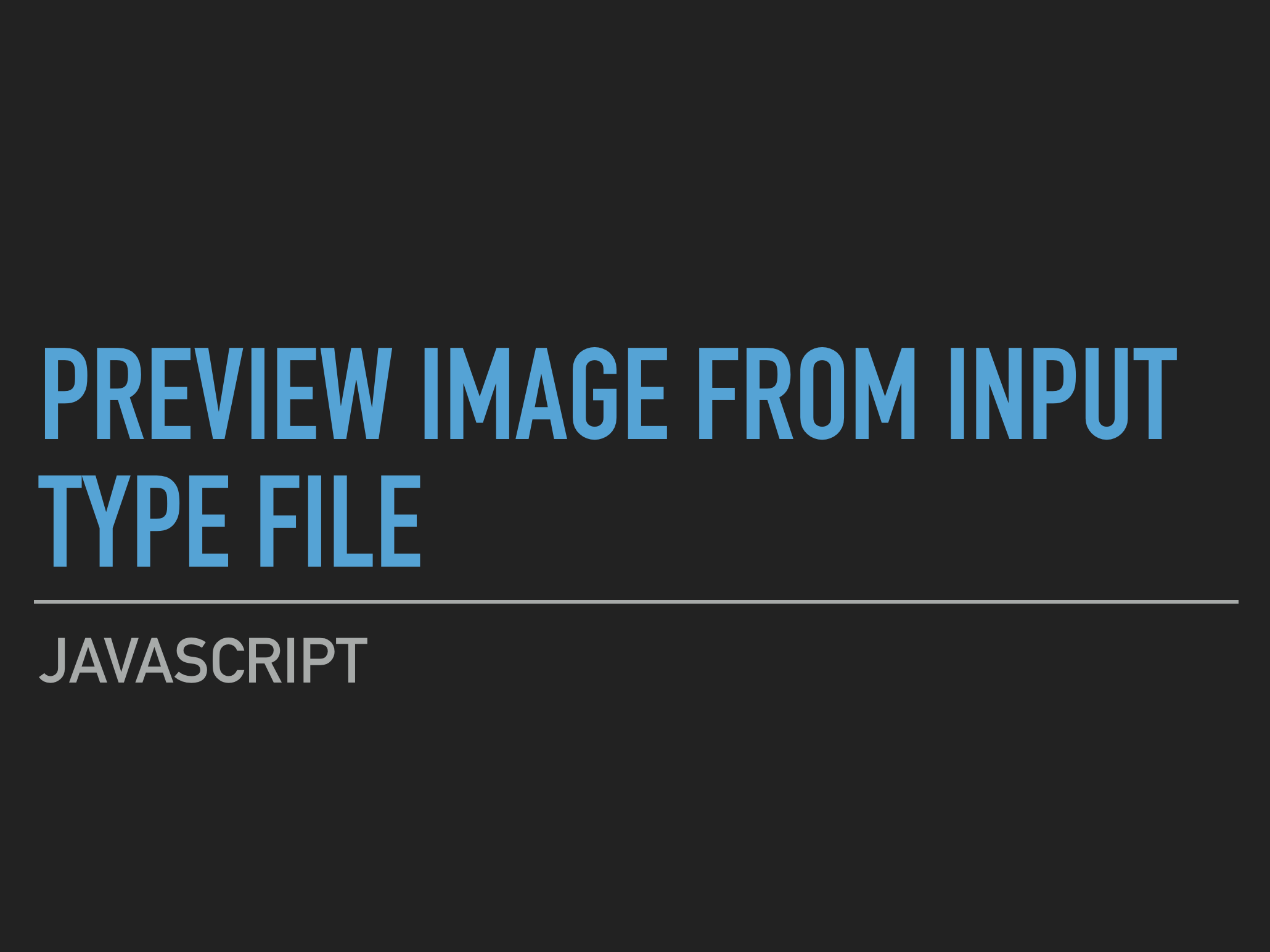 Javascript - Preview image from input type file before upload
