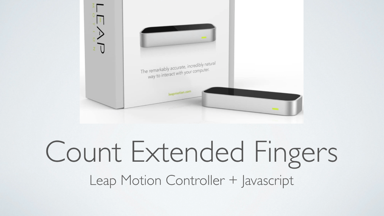 Count Extended Fingers - Leap Motion Controller + Javascript