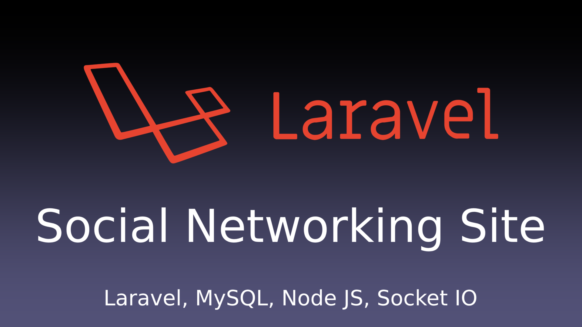 Social Networking Site Project in Laravel and MySQL
